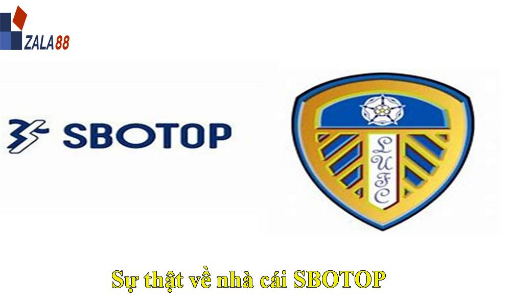 Sự thật về nhà cái SBOTOP